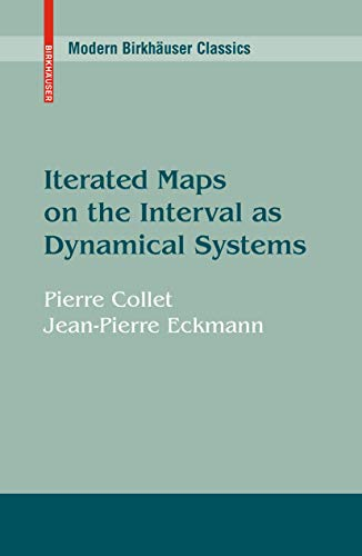 Iterated Maps on the Interval as Dynamical: Collet P.