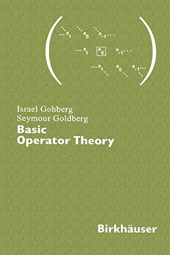 9780817630287: Basic Operator Theory