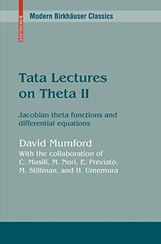 9780817631109: 2: Tata Lectures on Theta II: Jacobian theta functions and differential equations (Progress in Mathematics)