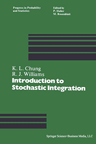 9780817631178: An Introduction to Stochastic Integration (Progress in Probability)