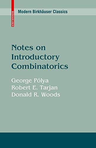 9780817631239: Notes on Introductory Combinatorics (Progress in Computer Science and Applied Logic)