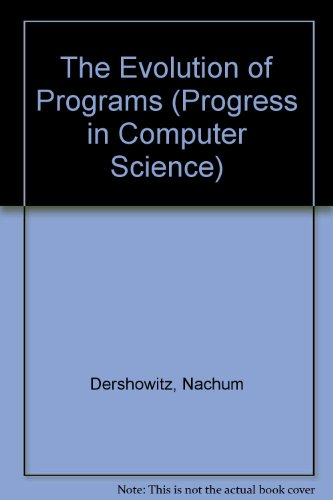 9780817631567: The Evolution of Programs