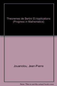 9780817631642: Theoremes de Bertini et Applications (Progress in Mathematics) (French Edition)