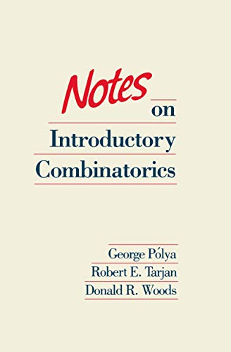 9780817631703: Notes on Introductory Combinatorics (Progress in Computer Science and Applied Logic)