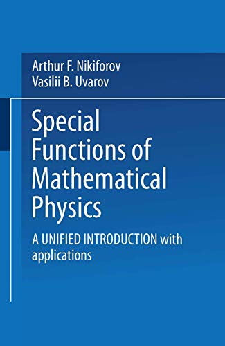 9780817631833: Special Functions of Mathematical Physics: A Unified Introduction with Applications