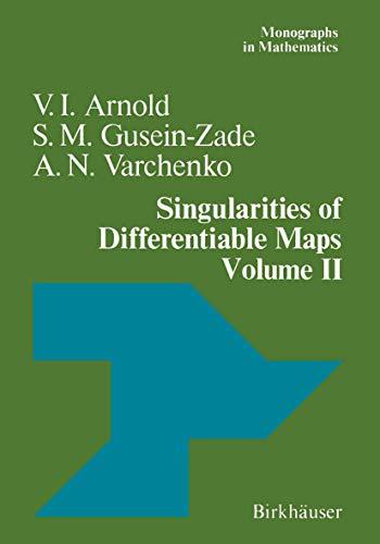 9780817631857: Singularities of Differentiable Maps: Volume II Monodromy and Asymptotic Integrals (Monographs in Mathematics) (Vol 2)