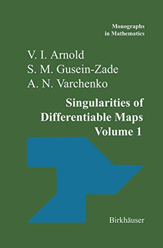 9780817631871: Singularities of Differentiable Maps: Volume I: The Classification of Critical Points Caustics and Wave Fronts (Monographs in Mathematics)