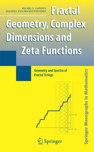 9780817632090: Fractal Geometry And Number Theory: Complex Dimensions of Fractal Strings And Zeros of Zeta Functions