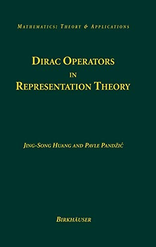 9780817632182: Dirac Operators in Representation Theory (Mathematics: Theory & Applications)