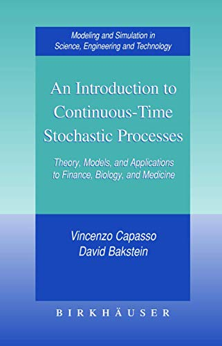 9780817632342: An Introduction to Continuous-Time Stochastic Processes Theory, Models, and Applications to Finance, Biology, and Medicine