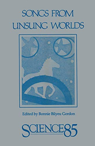 9780817632366: Songs From Unsung Worlds: Science in Poetry (Science 85)