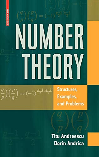 9780817632458: Number Theory: Structures, Examples, and Problems