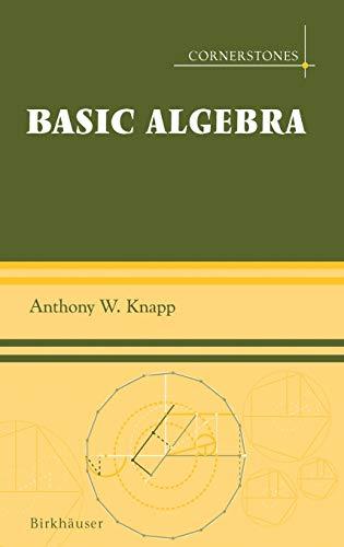 9780817632489: Basic Algebra (Cornerstones)