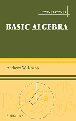 9780817632489: Basic Algebra