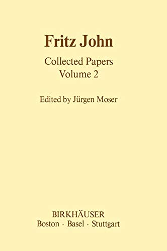 Fritz John Collected Papers: Volume 2 (Hardback)