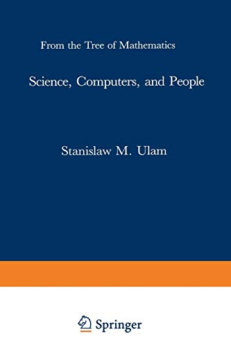 9780817632762: Science, Computers, and People: From the Tree of Mathematics