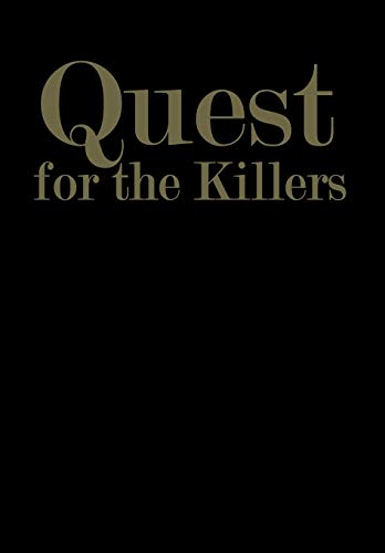 Quest for the Killers: GOODFIELD