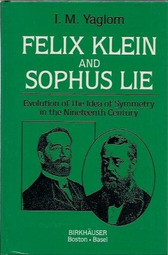 9780817633165: Felix Klein and Sophus Lie