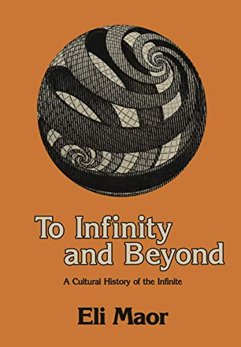 9780817633257: To Infinity and Beyond: A Cultural History of the Infinite