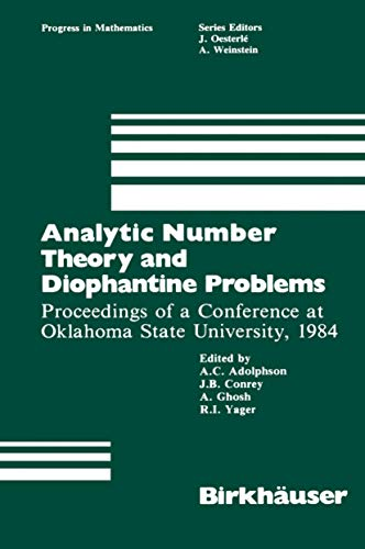 Analytic Number Theory and Diophantine Problems: Proc.of a Conference at Oklahoma State University,...