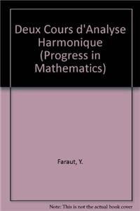 9780817633639: Deux Cours D'analyse Harmonique (Progress in Mathematics) (French Edition)