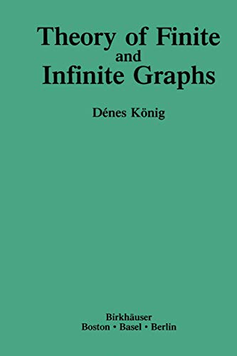 Theory of Finite and Infinite Graphs: König, Denes