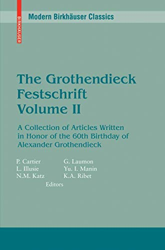 9780817634285: 2: The Grothendieck Festschrift, Volume II: A Collection of Articles Written in Honor of the 60th Birthday of Alexander Grothendieck (Progress in Mathematics) (English and French Edition)