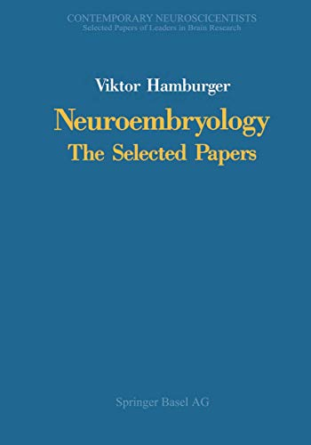 9780817634599: Neuroembryology: The Selected Papers