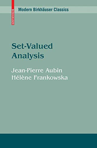 9780817634780: Set-Valued Analysis (Systems & Control: Foundations & Applications)