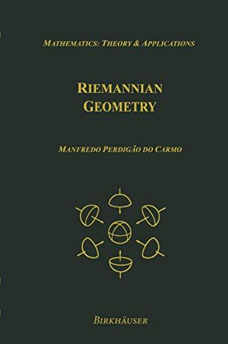 9780817634902: Riemannian Geometry (Mathematics: Theory & Applications)