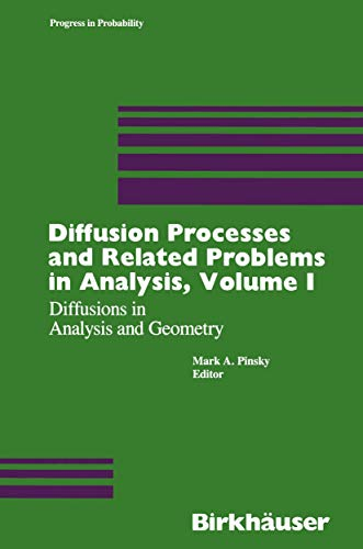 9780817635169: Diffusion Processes and Related Problems in Analysis, Vol. 1: Diffusions in Analysis and Geometry (Progress in Probability, No. 22)