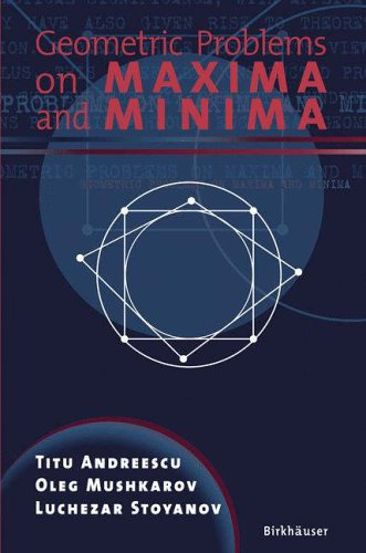 9780817635176: Geometric Problems on Maxima and Minima