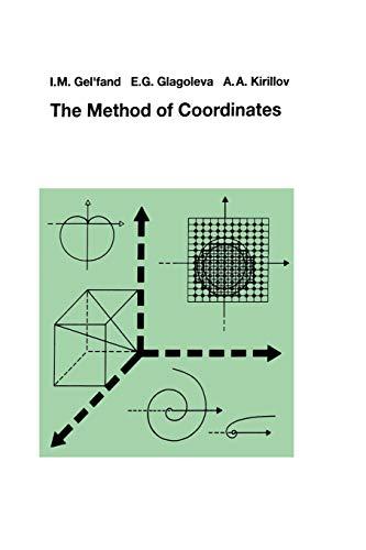The Method of Coordinates: Gelfand, I.M., Glagoleva,