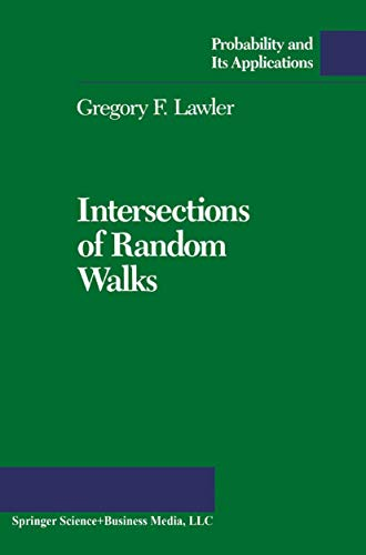 9780817635572: Intersections of Random Walks (Probability and its Applications)