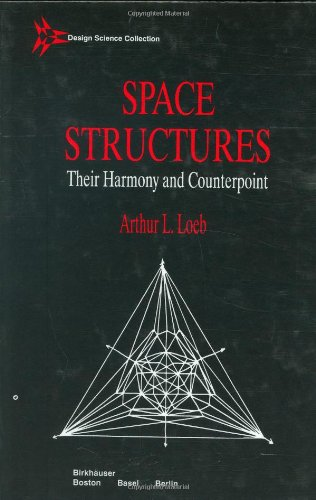 9780817635886: Space Structures (Design Science Collection)