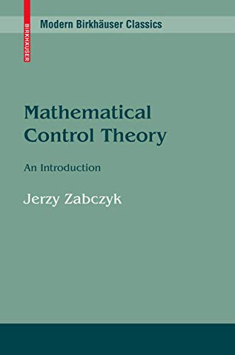9780817636456: Mathematical Control Theory: An Introduction (Systems & Control: Foundations & Applications)