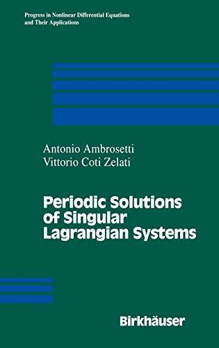 Periodic Solutions of Singular Lagrangian Systems: A. Ambrosetti
