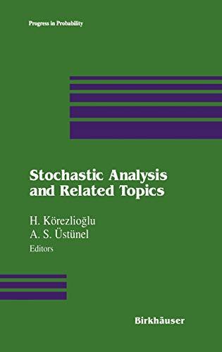 Stochastic Analysis and Related Topics (Progress in Probability): H. KÃ rezlioglu