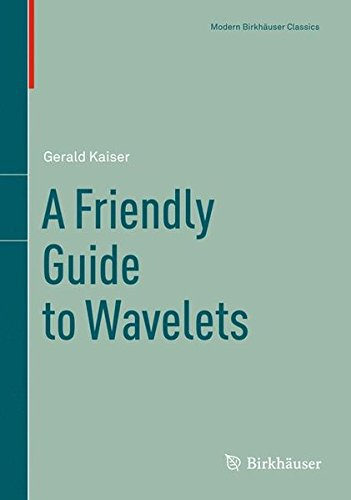 9780817637118: A Friendly Guide to Wavelets