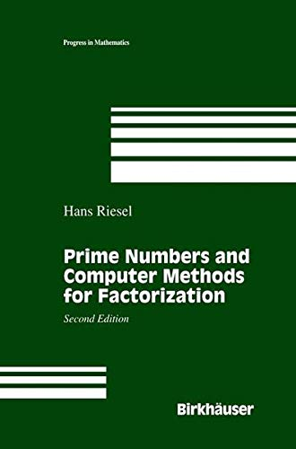 9780817637439: Prime Numbers and Computer Methods for Factorization (Progress in Mathematics)