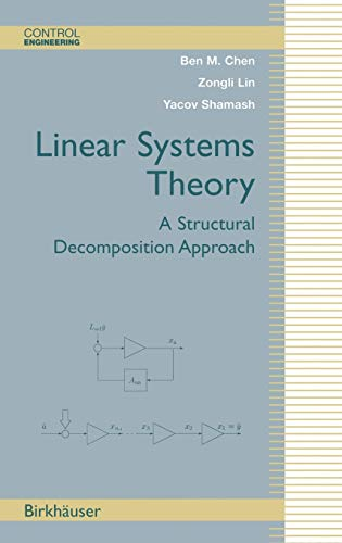 9780817637798: Linear Systems Theory: A Structural Decomposition Approach (Control Engineering)