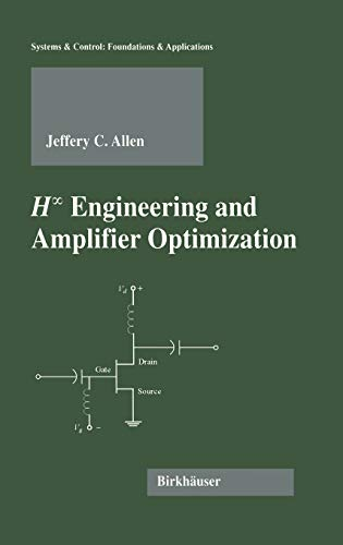 9780817637804: H-infinity Engineering and Amplifier Optimization (Systems & Control: Foundations & Applications)