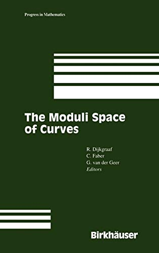 9780817637842: The Moduli Space of Curves (Progress in Mathematics)