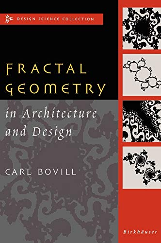 9780817637958: Fractal Geometry in Architecture & Design