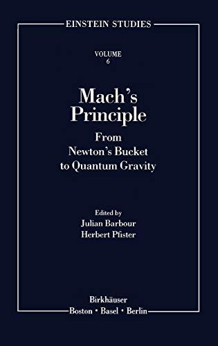 9780817638238: Mach's Principle: From Newton's Bucket to Quantum Gravity (Einstein Studies)