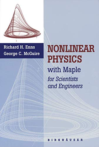 9780817638382: Nonlinear Physics with MAPLE files and experiments