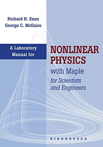 A Laboratory Manual for Nonlinear Physics: with: Richard H. Enns,