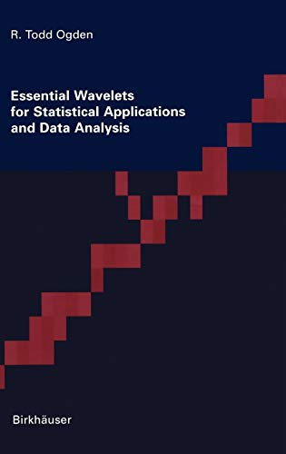 9780817638641: Essential Wavelets for Statistical Applications and Data Analysis