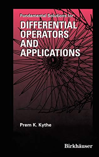 9780817638696: Fundamental Solutions for Differential Operators and Applications