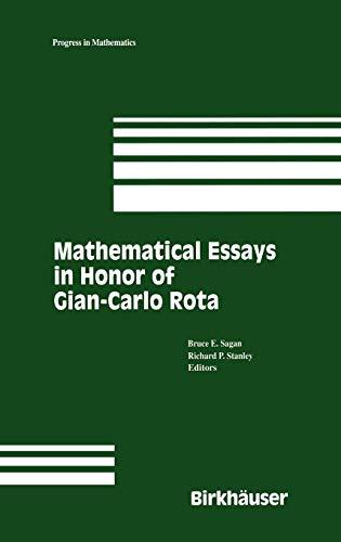 9780817638726: Mathematical Essays in Honor of Gian-Carlo Rota (Progress in Mathematics)